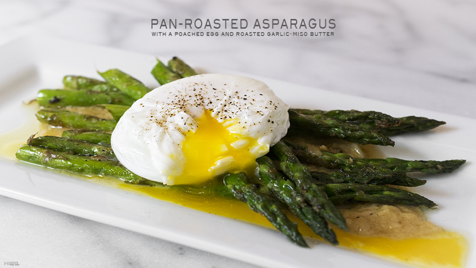 Asparagus with Poached Egg and Roasted Garlic Miso Butter -