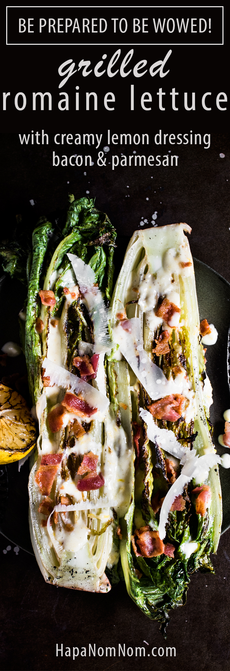 You've got to give this Grilled Romaine Lettuce with Creamy Lemon Dressing a try! The entire dish takes 10 -15 minutes from start to finish and it's insanely delicious!!!