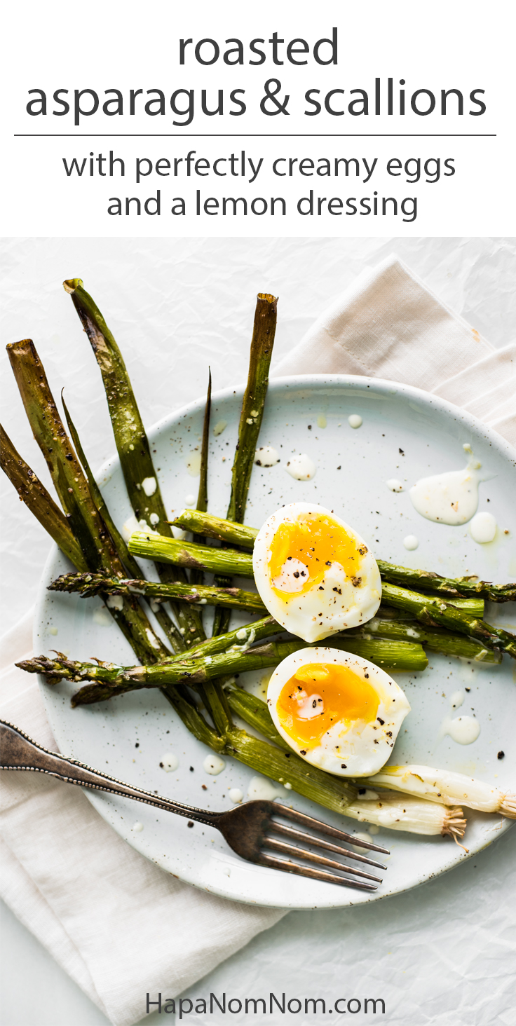 Roasted Asparagus and Scallions with Perfectly Creamy Eggs and a Lemon ...